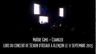 Maître Gims - Changer [ LIVE ] Alençon Anova