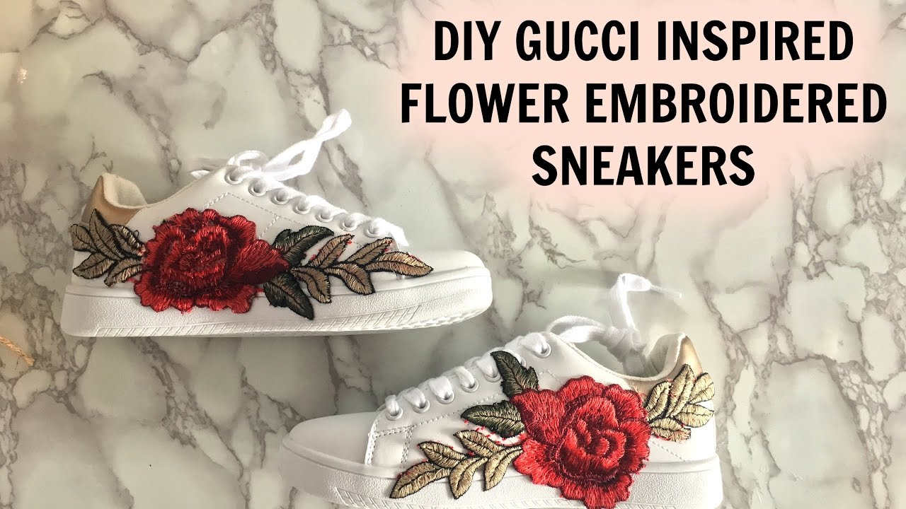 ♡ DIY GUCCI INSPIRED FLOWER EMBROIDERED SNEAKERS |VOGUEUNICORN ♡