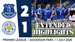 Extended Highlights: Everton 2-1 Leicester City