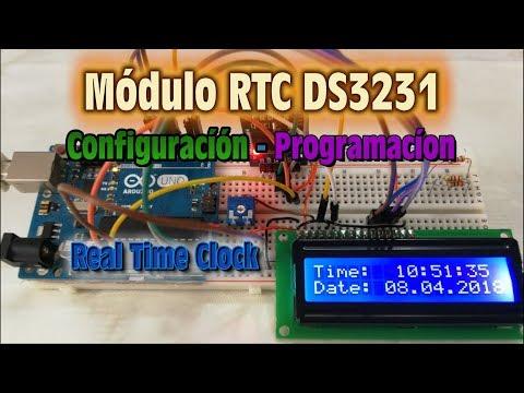 Real Time Clock - Modulo RTC DS3231 - Configuracion y Programacion