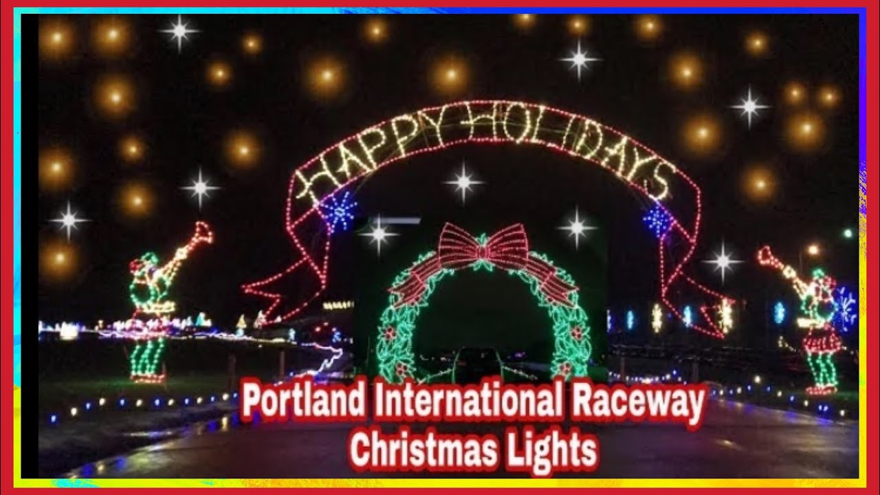Portland International Raceway Christmas Lights / Winter Wonderland ...