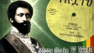 Johnny Clarke_It Dread + Russ D._Dub