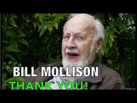 Bill Mollison Thank You!