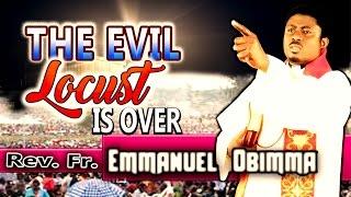 Rev. Fr. Emmanuel Obimma(EBUBE MUONSO) - The Evil Locust Is Over - Nigerian Gospel Music