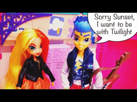 Sunset Shimmer Wants to Get Back With Flash Sentry  Toys and Dolls Fun Playing with Equestria Girls