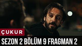 Çukur 2.Sezon 9.Bölüm 2.Fragman