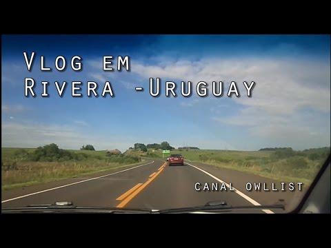 Vlog em Rivera - Uruguay