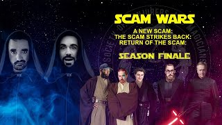 SCAM Online Season Finale, Ep. XXII: A New SCAM: The SCAM Strikes Back: Return of the SCAM