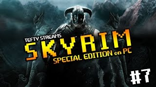 Lets Play SKYRIM SE on PC - First Time Play through - Episode 7 - High Elf