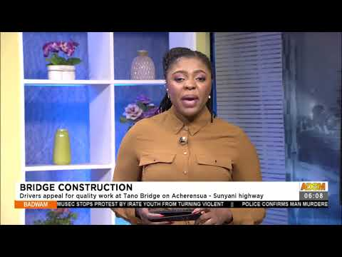 Drivers appeal for quality work at Tano Bridge on Acherensua - Suyani highway- Adom TV (15-7-21)