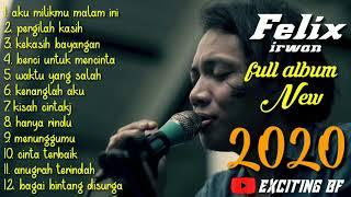 Felix irwan NEW full album 2020 bikin merinding