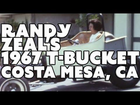 Randy Zeal's T-Bucket Project Costa Mesa, CA 1967