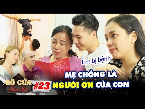 Gõ Cửa Thăm Nhà #23 IChồng đi KIẾM TIỀN KHẮP THẾ GIỚI,vợ Quốc Nghiệp KHÓC NẤC được mẹ chồng CƯU MANG