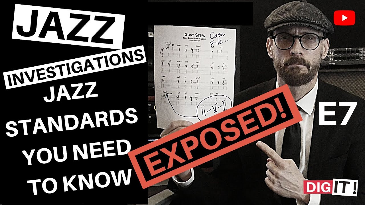Jazz - Standards You Need To Know S1E7