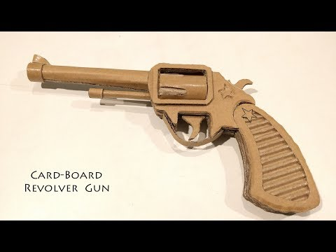 How to Make A Cardboard Gun Revolver :...