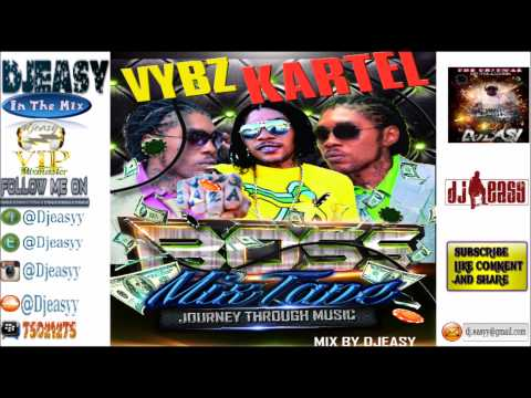 Vybz Kartel Mixtape {2003-2014} Journey Through Music mix by djeasy [HD]