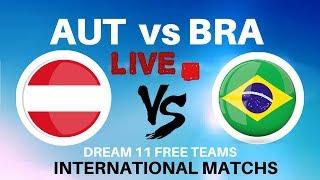 austria vs brazil Live