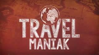 Podróże z Travel Maniakiem - Intro