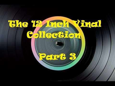12 Inch Singles Collection Part 3