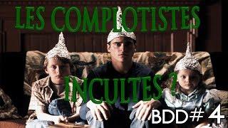 Les complotistes sont-ils incultes ? - BDD#4