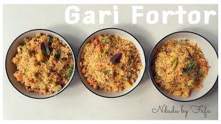 HOW TO PREPARE THE PERFECT GARI FORTOR ( GHANAIAN DISH)
