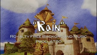 Rain - AT80 | Royalty Free Music | 2019 | No Copyright