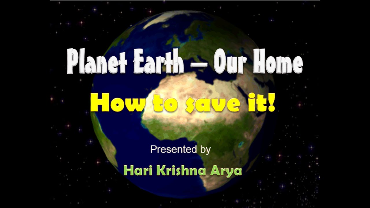 how to save ailing planet earth Why is the earth said to be an ailing planet ans due to the insensitive exploitation by humans for their survival and development, the earth has lost almost all its vital resources with drying rivers, depleted and polluted environment and deteriorated forests and greenery, the earth is now breathing hard for its survival and thus it is an.