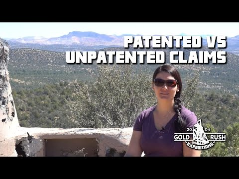 Patented Vs. Unpatented Mining Claims - Gold Rush Expeditions - 2017