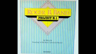 Roger B. Band - Love Is The Air  (John Paul Young Cover)