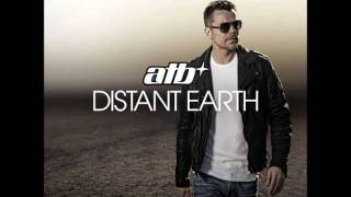 ATB - Runing A Wrong Way (Ft. Rea Garvey) | Distant Earth