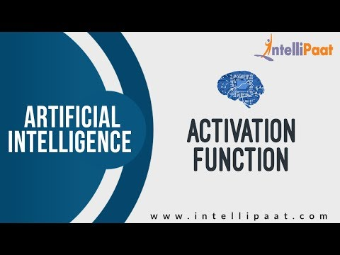 Activation Function In Neural Networks | Artificial Intelligence Tutorial | A.I. 2018 | Intellipaat