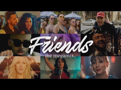 FRIENDS (The Megamix) - Dua Lipa · Zayn · C.Cabello & More - T10MO