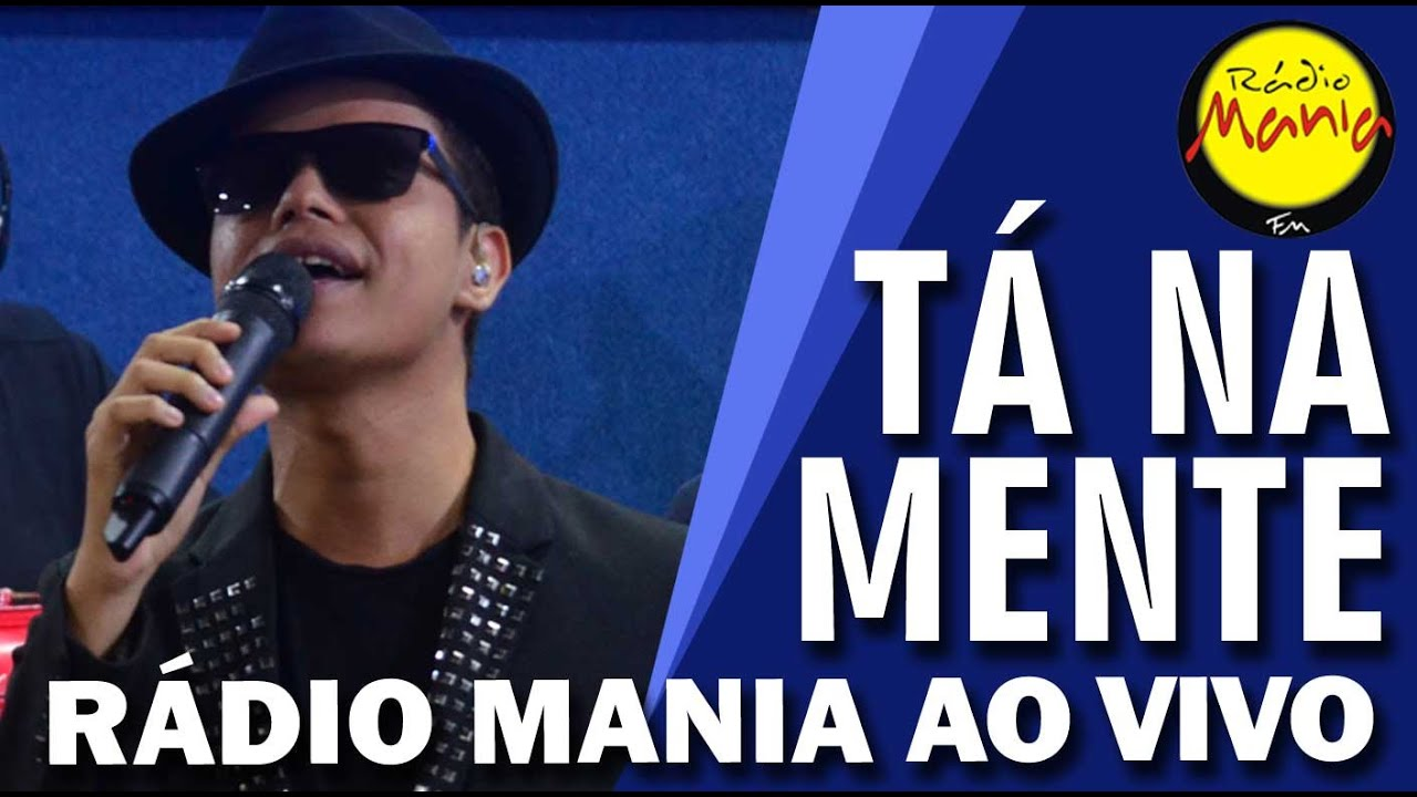 Radio Mania Ta Na Mente Como Eu Te Amo Youtube