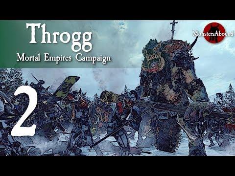 Total War: Warhammer 2 Mortal Empires - Throgg #2