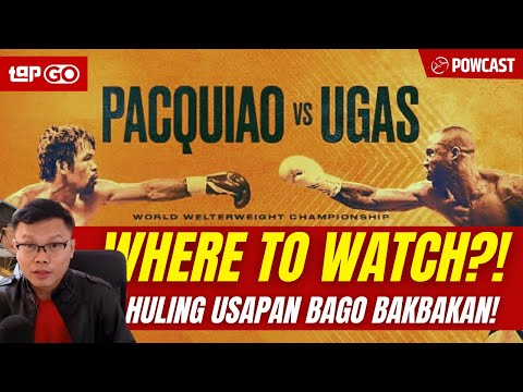 PACQUIAO vs UGAS LIVE STREAM in The PHILIPPINES? SAAN Pwede Manood!