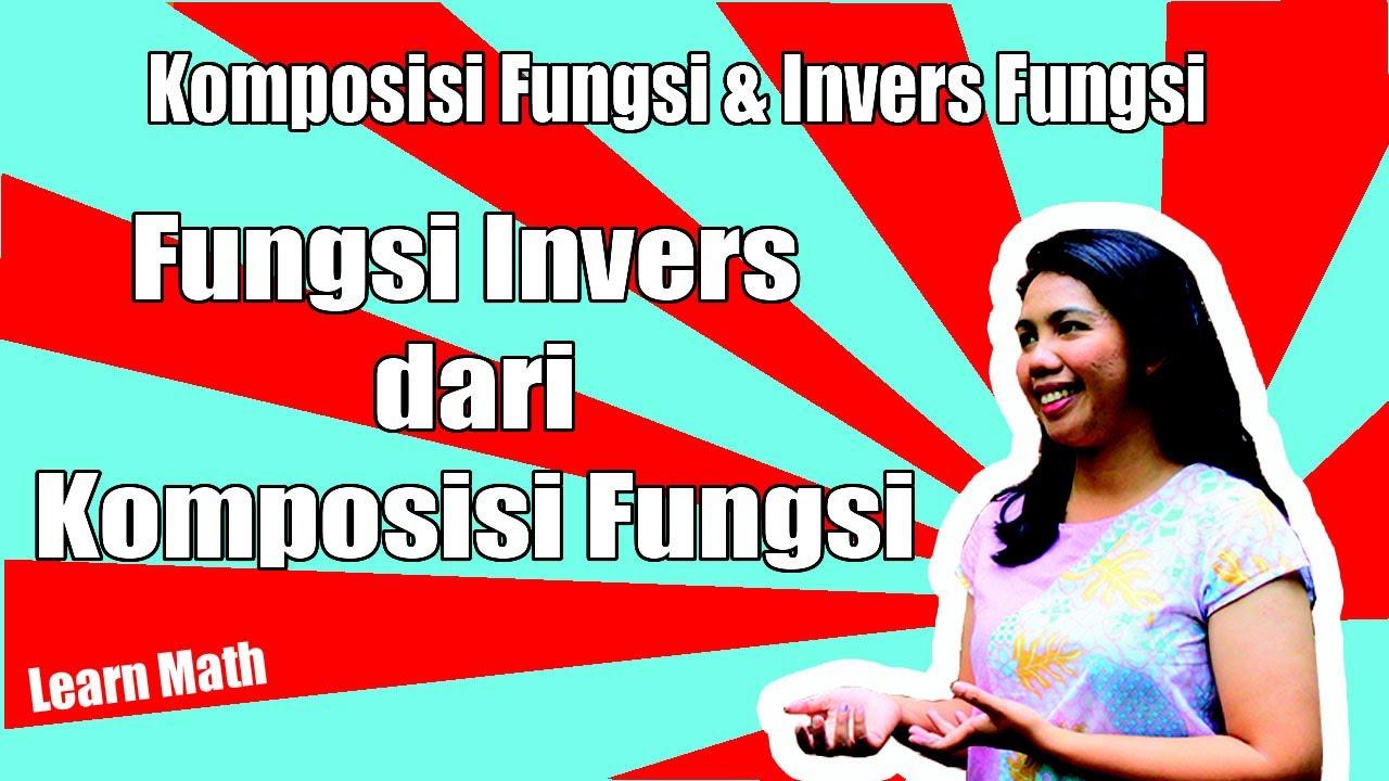 Fungsi Invers dari Komposisi Fungsi - YouTube