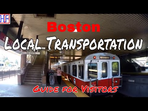 Boston - Local Transportation Guide - Getting Around - Helpful Information  | Boston Travel Ep# 2