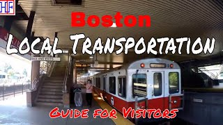 Boston | Local Transportation Guide - Getting Around | Travel Guide | Episode# 2