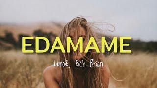 Bbno Edamame Ft Rich Brian Terjemahan Bahasa Indonesia