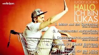 Lucky Looks - Hallo, ich bin Lukas [Free Download | Musikplayer]