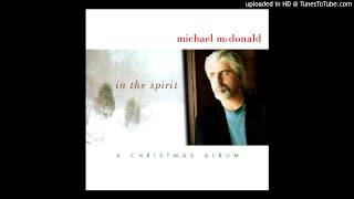 michael mcdonald in the spirit a christmas album on christmas morming