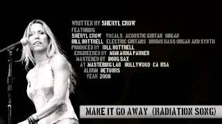 Watch Sheryl Crow Make It Go Away Radiation Song video