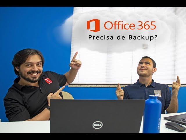 Office 365 Precisa de Backup?
