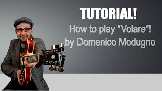 GUITAR FOR BEGINNERS: VOLARE-NEL BLU DIPINTO DI BLU (MODUGNO) - TUTORIAL-LESSON - ITALIAN SONGS