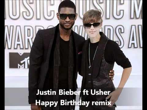 justin bieber ft usher - happy birthday remix lyrics new