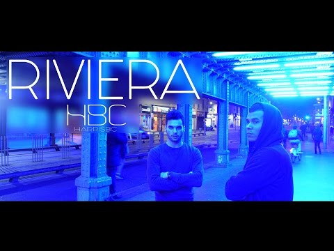 HarrisBC - Riviera (Clip Officiel)
