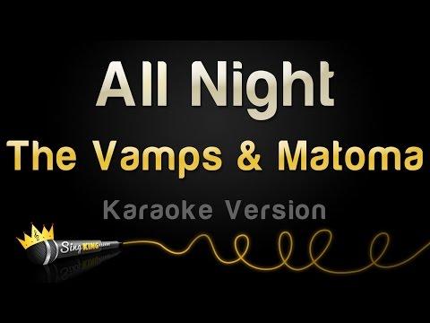 The Vamps & Matoma - All Night (Karaoke Version)