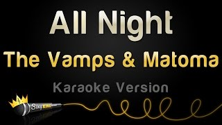 The Vamps & Matoma - All Night (Karaoke Version)