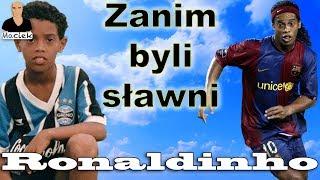 Ronaldinho | Zanim byli sławni