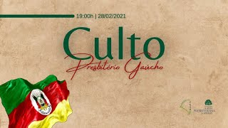 Culto On-line Presbitério Gaúcho | 28/02/21 - 19h00
